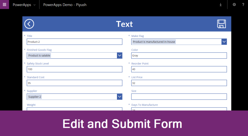 PowerApps: Edit and Submit Form – Piyush K Singh
